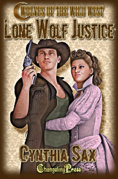 Wolves of the Wild West, Lone Wolf Justice by Cynthia Sax